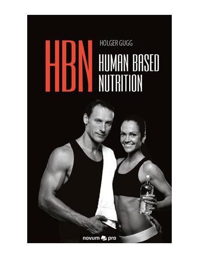 Human Based Nutrition - Das Buch